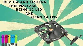 обзор и тестирование Thermaltake Riing 12 LED и Riing 14 LED