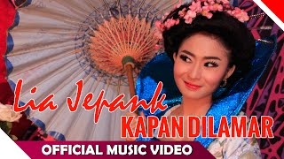 Download lagu Lia Jepank - Kapan Dilamar - Official Music Video - NAGASWARA