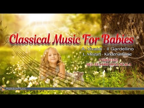 Classical Music for Babies | Antonio Vivaldi: The ...