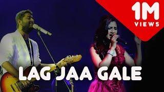 Lag jaa gale - Live | Shreya Ghoshal | Arijit Singh