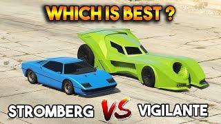 GTA 5 ONLINE : STROMBERG VS VIGILANTE (WHICH IS BEST?)