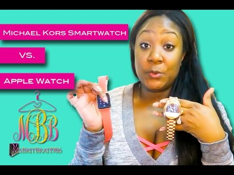 Michael Kors Smart Watch Vs. The Apple Watch+It's My Birthday!!!!!