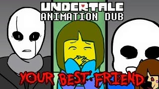 Camila Cuevas - Undertale Animation Dub: Your Best Friend