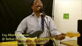 Evg . Albert Solomon in Bethel Gospel Church , (First time in London,East Ham  )