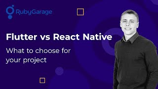 Flutter vs React Native: What to choose for your project