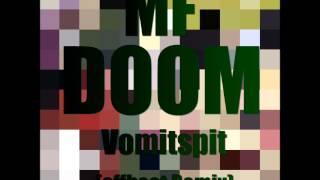 MF DOOM - Vomitspit [offbeat Remix]