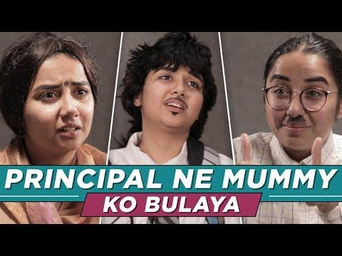 Principal Ne Mummy Ko Bulaya    MostlySane