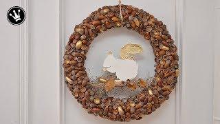 DIY - Herbstdeko | Kranz aus Eicheln | mit Eichhörnchen aus Modelliermasse | How to