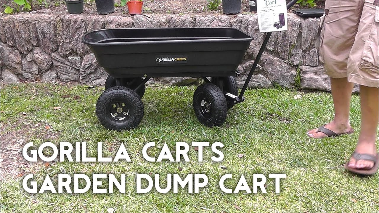 Gorilla Carts Garden Dump Cart   Better Than Wheelbarrow?   YouTube