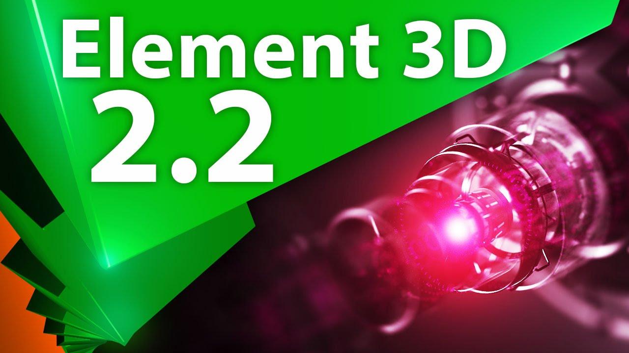 Обновление плагина Element 3D V2.2 для After Effects CC 2015 - AEplug 095