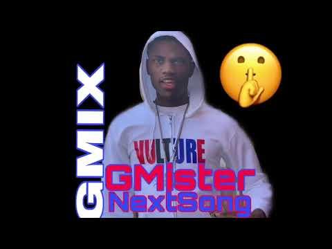 G Mister X Next Song (GMIX)