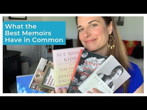 What the Best Memoirs Have in Common: Tips for Writing Your Story