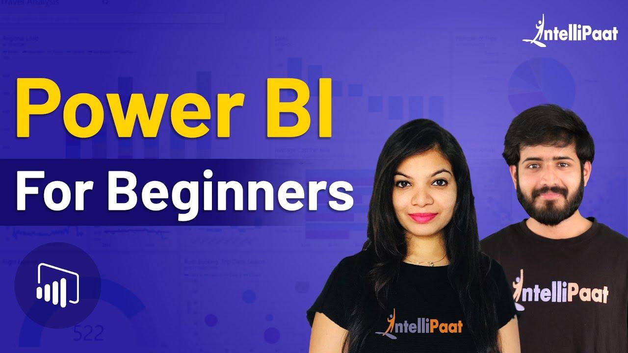 Power BI Tutorial For Beginners | Power BI Training | Learn Power BI | Intellipaat