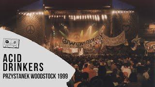 Acid Drinkers na Przystanku Woodstock 1999 - CAŁOŚĆ KONCERTU!