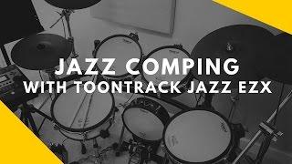 Jazz comping with Toontrack Jazz EZX (EZDrummer 2, Roland TD-12)