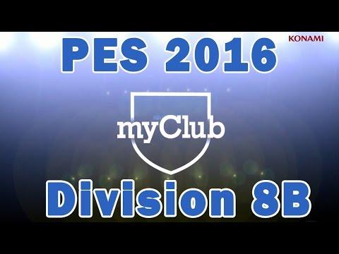 PES 2016 My Club: Division 8B