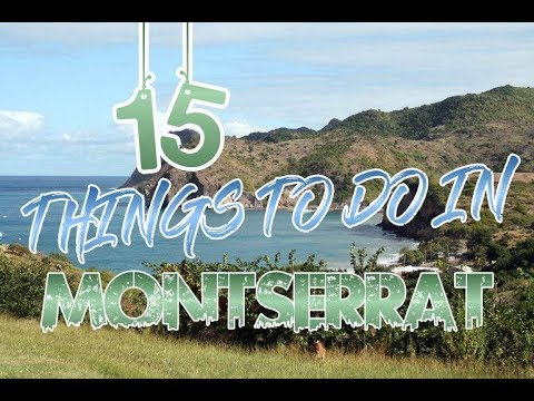 Top 15 Things To Do In Montserrat Island