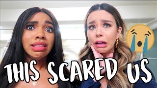 THIS SCARED US!