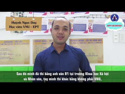 [CẢM NHẬN HỌC VIÊN ANH NGỮ THIÊN ÂN] - Bạn Huỳnh Ngọc Duy, Học Viên Cao Học KHXHNV - VNU- EPT