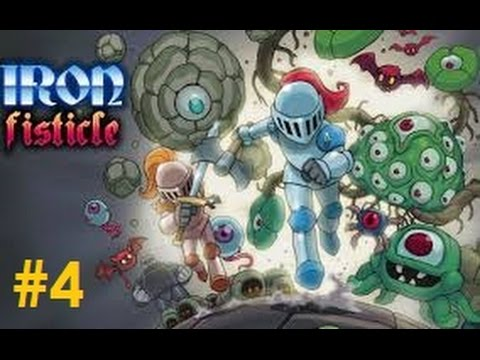 Let's Play - Iron Fisticle - Episode 4 |