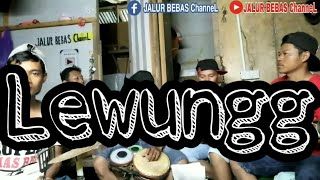 Lewungg cover anak rantau TKI Malaysia jalur bebas channel
