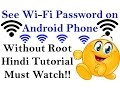How to See WiFi Password On ANDROID PHONE MUST WATCH!!