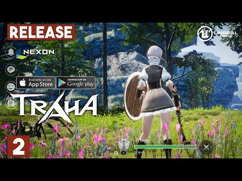 TRAHA By NEXON Gameplay Android / IOS Open World MMORPG