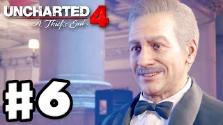 Uncharted 4: A Thief's End - Gameplay Walkthrough Part 6 - Chapter 6: Once a Thief... (PS4)