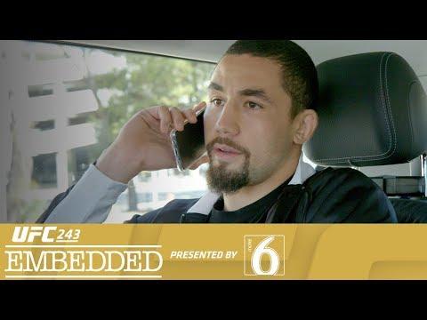 UFC 243 Embedded, Episode 2: '10-second rule'