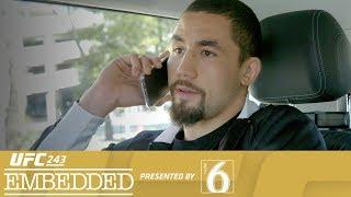 UFC 243 Embedded: Vlog Series - Episode 2