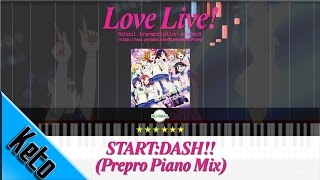 Love Live! -【START:DASH!! - Prepro Piano Mix】Piano Tutorial via Synthesia