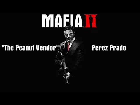 Mafia 2: The Peanut Vendor - Perez Prado