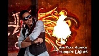 Ami Feat Glance - trumpet lights