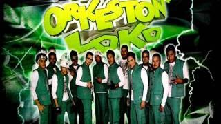 De Mi Enamorate - El Orkeston Loko