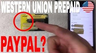 ✅  Can You Add Western Union Prepaid Debit Mastercard On Paypal 🔴