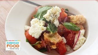 Tomato Panzanella With Ricotta - Everyday Food With Sarah Carey