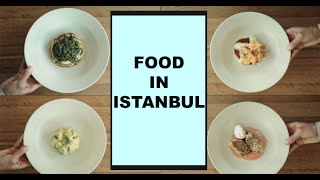Food in Istanbul - Turkish Cuisine in Istanbul