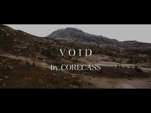 CORECASS - V O I D [Teaser Video]