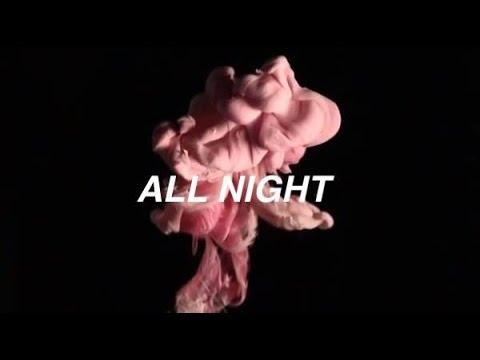 ALL NIGHT - THE VAMPS LYRICS