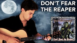 (Don't Fear) The Reaper - Blue Öyster Cult   Fingerstyle Guitar Cover