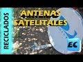 5 Ideas para reciclar antena satelital, que hacer con una parabolica