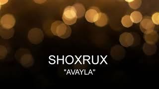 SHOXRUX AVAYLA 2005 Official Music Version