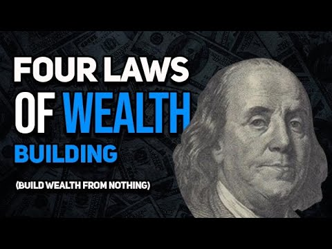 Four Laws Of BUILDING WEALTH (Build Wealth With Low Income)