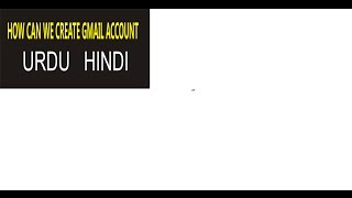 WIE KÖNNEN WIR EINE G-MAIL-KONTO URDU/HINDI
