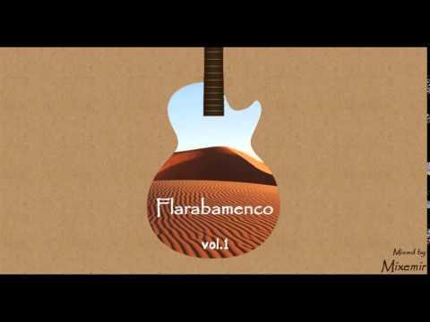 Flarabamenco vol.1 (Flamenco Oriental Mix)