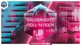 Bali Bandits - Roll 'n Rock ( Audio)