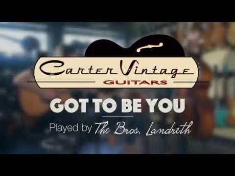 The Bros Landreth - Got To Be You Live at Carter Vintage Guitars