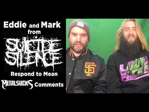 SUICIDE SILENCE Responds to Mean MetalSucks Comments!