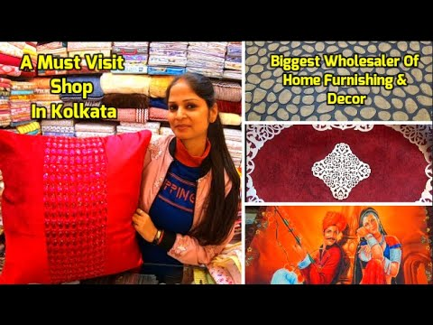 Wholesale Market Of Home Furnishing & Decor | Biggest Wholesaler Of Kolkata - First Time On Youtube
