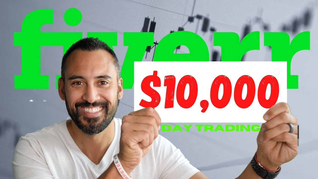 I Paid Fiverr to Day Trade $10,000. Here's What Happened..